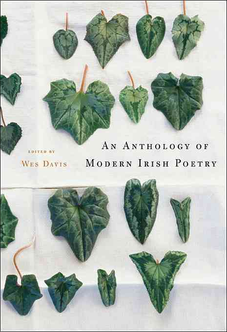 An Anthology of Modern Irish Poetry By Davis, Wes (EDT)