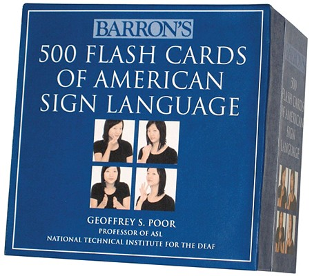 Barron's 500 Flash Cards of American Sign Language By Poor, Geoffrey S.