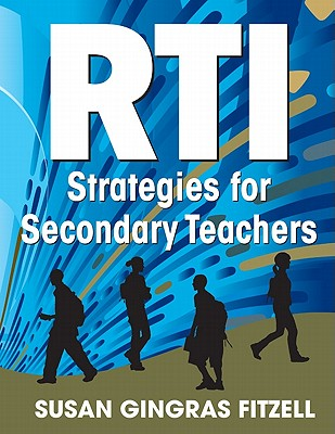 RTI Strategies for Secondary Teachers By Fitzell, Susan A.